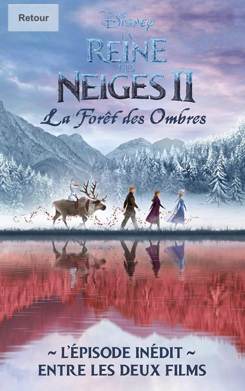 Couverture La reine des neiges 2 : La forêt des ombres