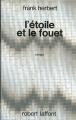 Couverture Bureau des sabotages, tome 1 : L'étoile et le fouet Editions Robert Laffont (Ailleurs & demain) 1973