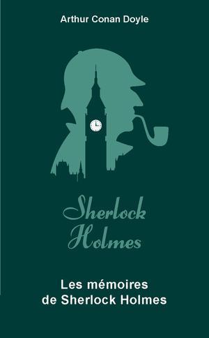Couverture Intégrale Sherlock Holmes, tome 3 : Les mémoires de Sherlock Holmes