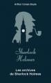 Couverture Intégrale Sherlock Holmes, tome 6 : Les archives de Sherlock Holmes Editions Archipoche 2019