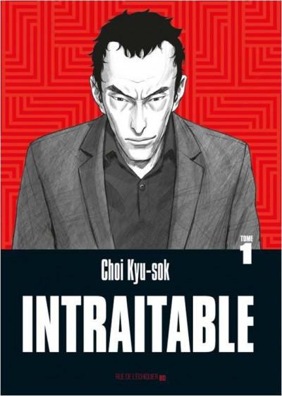 Couverture Intraitable, tome 1