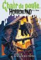 Couverture Chair de poule Horrorland : Le secret de la Salle aux Momies Editions Scholastic 2011