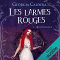 Couverture Les larmes rouges, tome 3 : Quintessence Editions Audible studios 2019