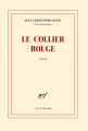 Couverture Le Collier rouge Editions Gallimard  2014