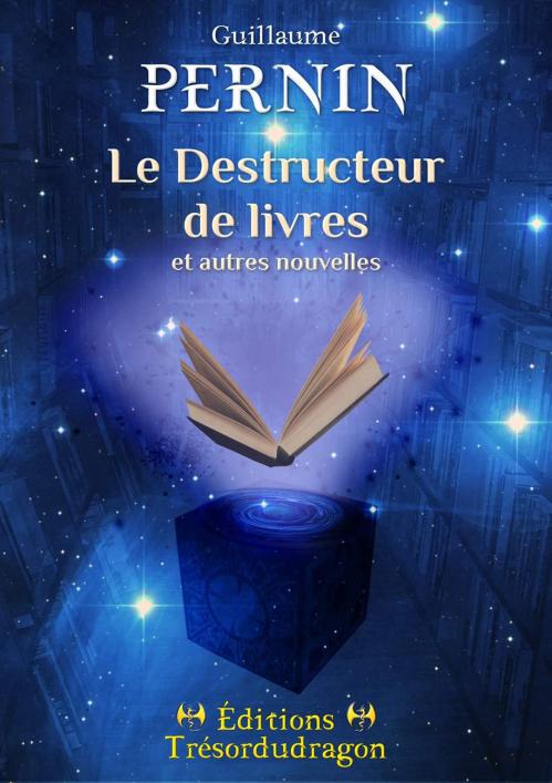 Couverture Le Destructeur de livres et autres nouvelles