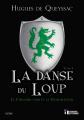 Couverture Le chevalier noir et la dame blanche, tome 1 : La danse du loup Editions Evidence (Electrons libres) 2019