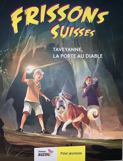 Couverture Frissons Suisses - Taveyanne, la Porte du Diable