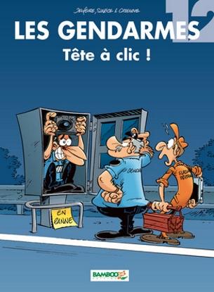 Couverture Les gendarmes, tome 12 : Tête à clic !