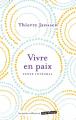Couverture Vivre en paix Editions Marabout (Les petits collectors) 2012