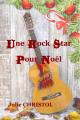 Couverture Une rock star pour Noel Editions AAPPL 2016