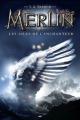 Couverture Merlin, cycle 1, tome 5 : Les ailes de l'enchanteur Editions AdA 2014