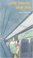 Couverture Une heure une vie Editions Thierry Magnier 2004