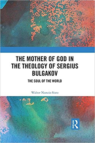 Couverture The Mother of God in the Theology of Sergius Bulgakov: The Soul Of The World