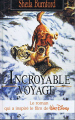 Couverture L'incroyable voyage Editions France Loisirs 1994