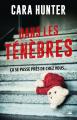 Couverture Dans les ténèbres Editions Bragelonne 2019