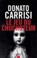 Couverture Le jeu du chuchoteur Editions Calmann-Lévy 2019