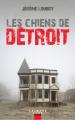 Couverture Les chiens de Détroit Editions Calmann-Lévy 2017