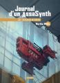 Couverture Journal d'un AssaSynth, tome 4 : Stratégie de sortie Editions L'Atalante (La Dentelle du cygne) 2019