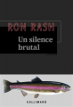 Couverture Un silence brutal Editions Gallimard  2019