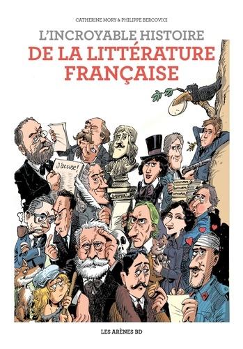 Couverture L'incroyable histoire de la littérature française