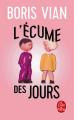 Couverture L'écume des jours Editions Le Livre de Poche 2019