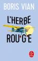 Couverture L'herbe rouge Editions Le Livre de Poche 2019