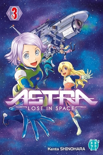 Couverture Astra, lost in space, tome 3