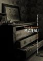 Couverture Plateau Editions La manufacture de livres 2016