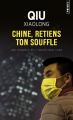 Couverture Chine, retiens ton souffle Editions Points (Policier) 2019