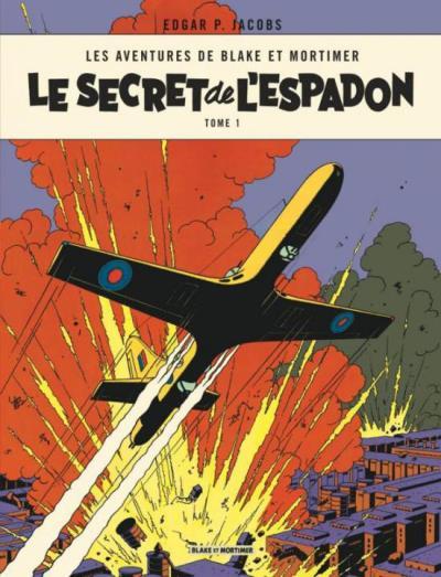 Couverture Blake et Mortimer, tome 01 : Le Secret de l'Espadon, partie 1 : La Poursuite fantastique