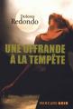 Couverture La trilogie du Baztán, tome 3 : Une offrande à la tempête Editions Mercure de France 2016
