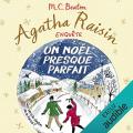 Couverture Agatha Raisin enquête, tome 18 : Un Noël presque parfait Editions Audible studios 2019