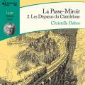 Couverture La Passe-miroir, tome 2 : Les disparus du Clairdelune Editions Audible studios 2019