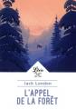 Couverture L'Appel de la forêt / L'Appel sauvage Editions Librio 2019