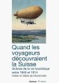 Couverture Quand les voyageurs découvraient la Suisse Editions Infolio 2019