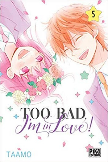Couverture Too bad, I'm in love !, tome 5