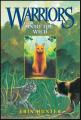 Couverture La Guerre des clans, cycle 1, tome 1 : Retour à l'état sauvage Editions HarperCollins 2007