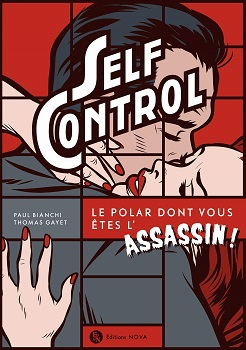 Couverture Self Control: Le polar dont vous êtes l'assassin