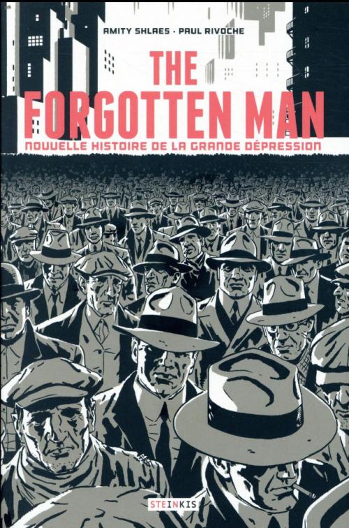 Couverture the forgotten man : nouvelle histoire de la grande dépression