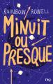 Couverture Minuit ou presque Editions Pocket (Jeunesse) 2019