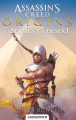Couverture Assassin's creed, tome 9 :  Origins, Le serment du désert Editions Castelmore 2017