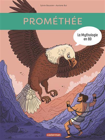 Couverture La Mythologie en BD : Prométhée