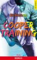 Couverture Cooper Training, hors-série Editions La Condamine (New romance) 2019
