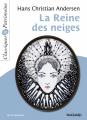 Couverture La reine des neiges  Editions Magnard (Classiques & Patrimoine) 2018