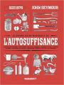 Couverture Le guide de l'auto-suffisance Editions Marabout 2019