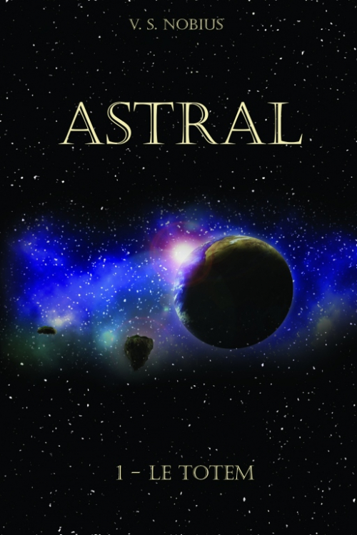 Couverture Astral, tome 1 : Le Totem