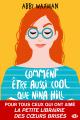 Couverture Comment être aussi cool que Nina Hill Editions Milady 2019