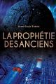 Couverture La Prophétie des anciens Editions Autoédité 2019