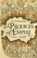 Couverture Les Prodiges de l'Empire, tome 1 : Darien Editions Bragelonne (Fantasy) 2019