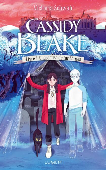 Couverture Cassidy Blake, tome 1 : Chasseuse de fantômes